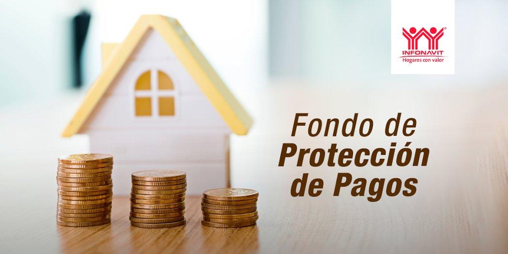 infonavit-fondo-de-proteccion-de-pagos